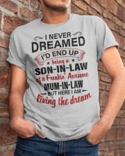LIVING THE DREAM - LOVELY GIFT FOR SON-IN-LAW Classic T-Shirt apparel-classic-tshirt-lifestyle-26