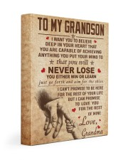NEVER LOSE - SPECIAL GIFT FOR GRANDSON 11x14 Gallery Wrapped Canvas Prints front