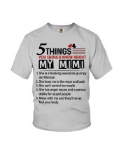 5 THINGS ABOUT MY MIMI - BEST GIFT FOR GRANDKIDS Youth T-Shirt front