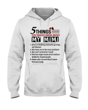 5 THINGS ABOUT MY MIMI - BEST GIFT FOR GRANDKIDS Hooded Sweatshirt tile