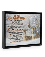 I AM PROUD OF YOU - AMAZING GIFT FOR GRANDSON 14x11 Black Floating Framed Canvas Prints thumbnail