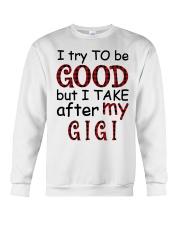 TAKE AFTER MY GIGI - SPECIAL GIFT FOR GRANDKIDS Crewneck Sweatshirt tile