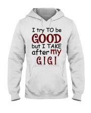 TAKE AFTER MY GIGI - SPECIAL GIFT FOR GRANDKIDS Hooded Sweatshirt tile