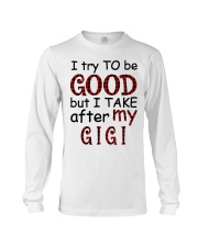 TAKE AFTER MY GIGI - SPECIAL GIFT FOR GRANDKIDS Long Sleeve Tee tile