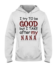 TRY TO BE GOOD -  GIFT FOR GRANDKIDS Hooded Sweatshirt tile