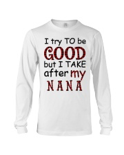 TRY TO BE GOOD -  GIFT FOR GRANDKIDS Long Sleeve Tee tile