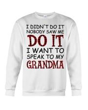 NOBODY SAW ME DO IT - GREAT GIFT FOR GRANDCHILD Crewneck Sweatshirt tile