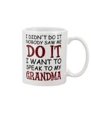 NOBODY SAW ME DO IT - GREAT GIFT FOR GRANDCHILD Mug tile