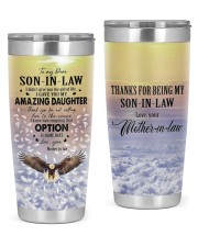 OPTION IS SOME DAYS - LOVELY GIFT FOR SON-IN-LAW 20oz Tumbler front