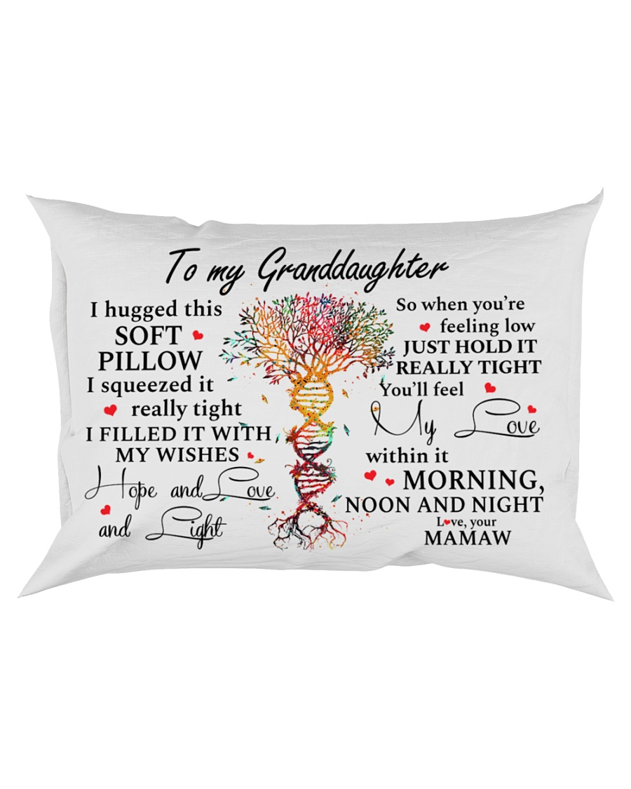 YOU'LL FEEL MY LOVE - GREAT GIFT FOR GRANDDAUGHTER Rectangular Pillowcase