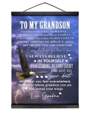 ALWAYS BELIEVE IN YOURSELF - GIFT FOR GRANDSON 12x16 Black Hanging Canvas thumbnail
