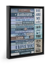 I LOVE YOU - AMAZING GIFT FOR GRANDDAUGHTER 11x14 Black Floating Framed Canvas Prints thumbnail