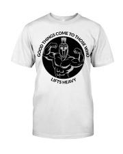 Good Things Come Gym Design Classic T-Shirt thumbnail