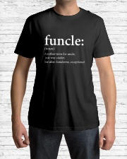 Funcle Uncle - Funny Shirts Classic T-Shirt lifestyle-mens-crewneck-front-1
