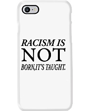 Racism Is Not Born:It's Taught Phone Case thumbnail
