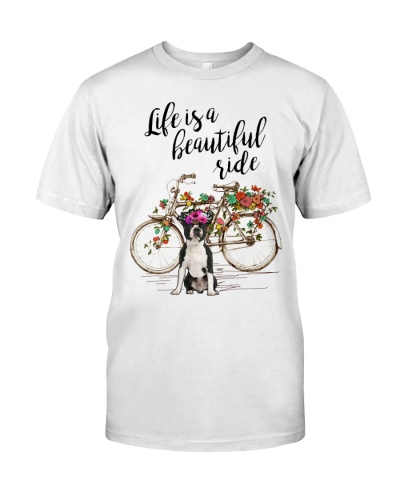 Boston Terrier - Life Is A Beautiful Ride