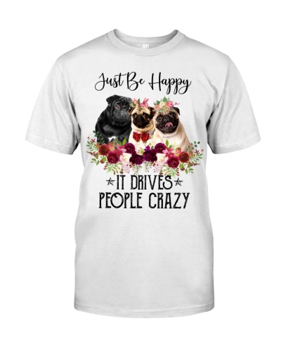 Just Be Happy It Drivers People Crazy