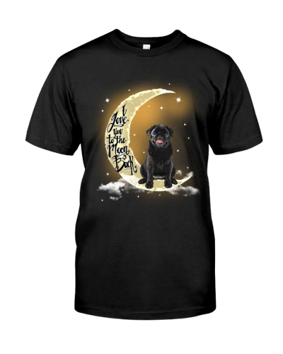 Pug tee I love you to the moon and back