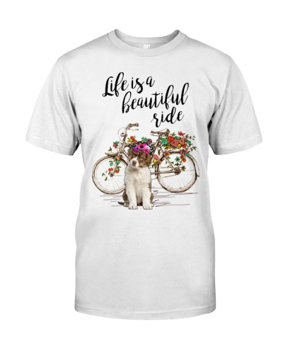 Australian Shepherd - Life Is A Beautiful Ride
