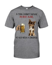 A Man cannot survive without Beer and a Chihuahua Classic T-Shirt front