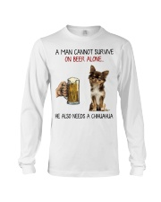 A Man cannot survive without Beer and a Chihuahua Long Sleeve Tee thumbnail