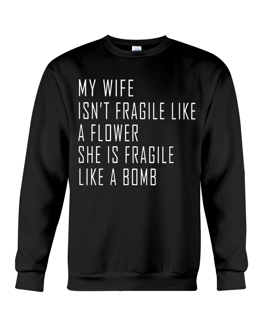 My Wife Crewneck Sweatshirt