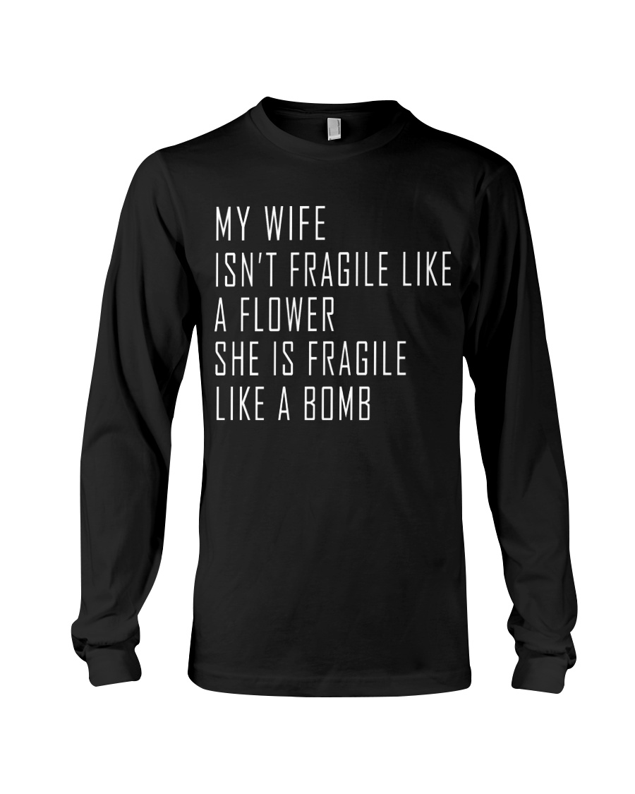 My Wife Long Sleeve Tee