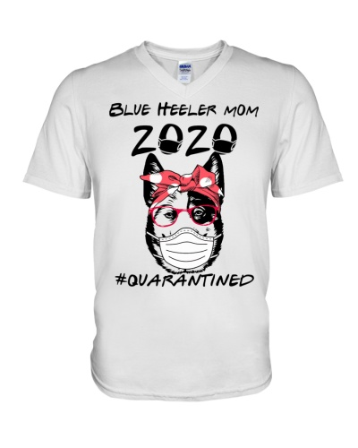 Blue Heeler Mom 2020 - Quarantined