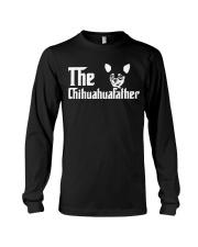 The Chihuahua Father Long Sleeve Tee thumbnail