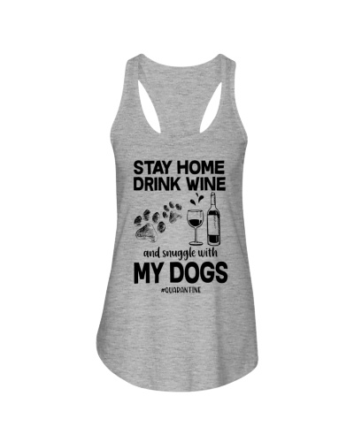 Stay Home Drink Wine With My Dogs