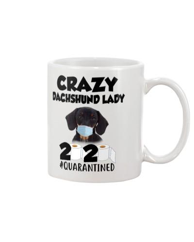Crazy Dachshund  Lady Quarantined