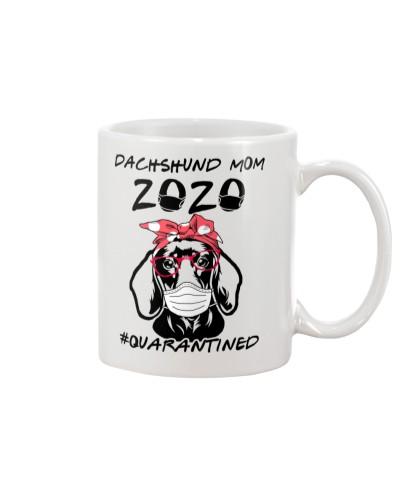 Dachshund Mom 2020 - Quarantined