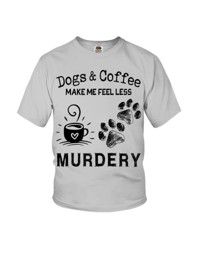 Dog and Coffee Make Me Feel Less Murdery