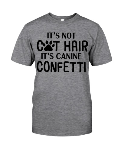 it's not cat hair it's canine confetti