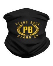 stand back stand by Neck Gaiter thumbnail