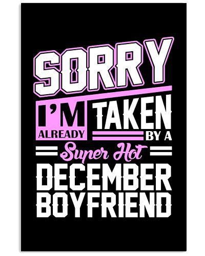 Sorry Im Already Taken By A Super Hot December Boy