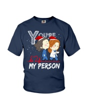 YOU'RE MY PERSON SHIRT Youth T-Shirt thumbnail