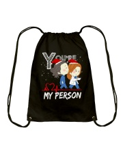 YOU'RE MY PERSON SHIRT Drawstring Bag thumbnail