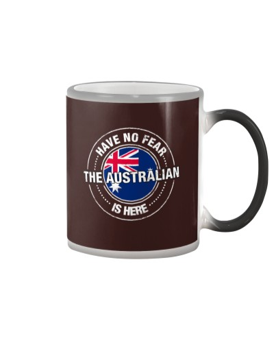 Have No Fear The Australian Is Here Shirt