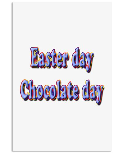 Easter Day - Chocolate day Shirt