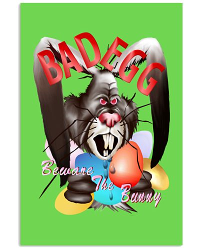 Bad Egg Beware The Bunny Day Shirt