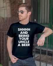 Shhhh and bring your uncle a beer Classic T-Shirt lifestyle-mens-crewneck-front-2