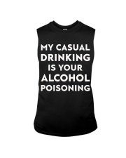 My casual drinking is your alcohol poisoning Sleeveless Tee thumbnail