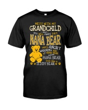 Mess with my grandchild and you make Nana bear Classic T-Shirt tile