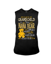 Mess with my grandchild and you make Nana bear Sleeveless Tee thumbnail
