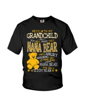Mess with my grandchild and you make Nana bear Youth T-Shirt thumbnail