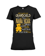 Mess with my grandchild and you make Nana bear Premium Fit Ladies Tee tile