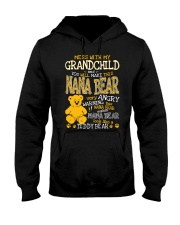 Mess with my grandchild and you make Nana bear Hooded Sweatshirt thumbnail