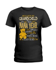 Mess with my grandchild and you make Nana bear Ladies T-Shirt tile