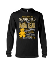 Mess with my grandchild and you make Nana bear Long Sleeve Tee thumbnail